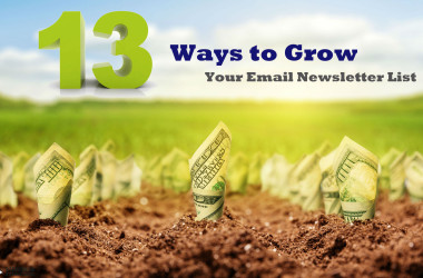13 Ways to Grow Your Email Newsletter List