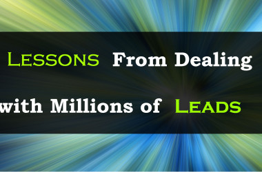 Lessons From Dealing with Millions of Leads