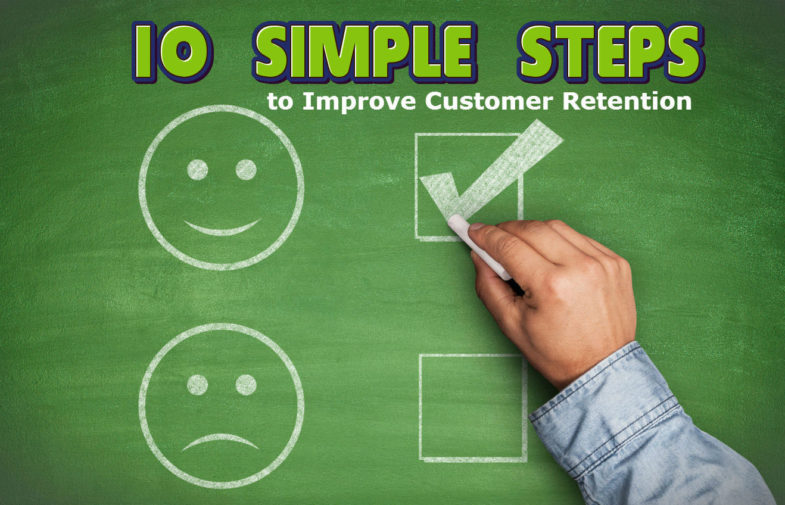 10 Simple Steps to Improve Customer Retention