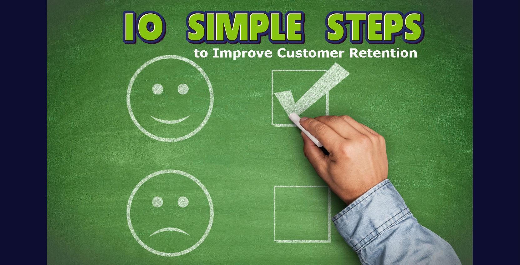 10 steps to improve customer retention