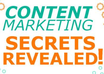 Content Marketing Secrets Revealed