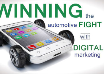 Winning the Automotive Fight with Digital Marketing