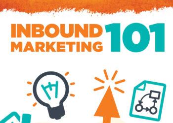 Inbound Marketing 101: a MUST HAVE e-book