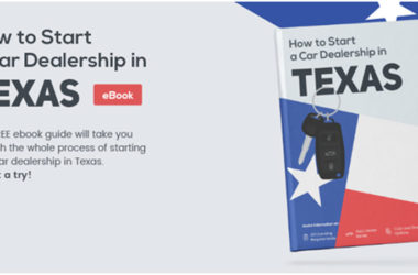 The Complete E-Book Guide to Starting a Dealership in Texas