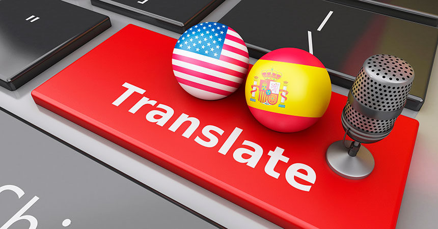 Is Bad Translation Technology Keeping You From Connecting With Spanish-Speaking Customers?