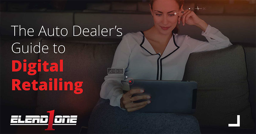 ELEAD1ONE Releases Free eBook: The Auto Dealer's Guide to Digital Retailing