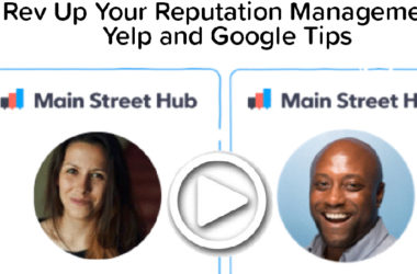Rev Up Your Reputation Management: Yelp and Google Tips